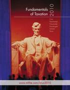 Fundamentals of Taxation 2010 with Tax Act Software 3rd edition 9780077292676 0077292677