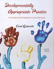 Developmentally Appropriate Practice 4th Edition 9781111185541 1111185549