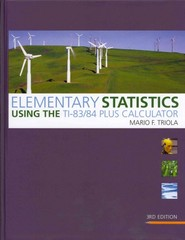 Elementary Statistics Using the TI-83/84 Plus Calculator plus MyMathLab/MyStatLab Student Access Code Card 3rd edition 9780321624338 0321624335