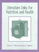 Literature Links for Nutrition and Health 1st edition 9780205309542 0205309542