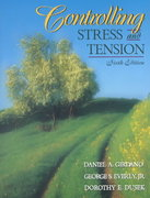 Controlling Stress and Tension 6th edition 9780205317240 0205317243