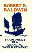 Trade Policy in a Changing World Economy 0 9780226036113 0226036111