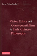 Virtue Ethics and Consequentialism in Early Chinese Philosophy 0 9780521867351 0521867355