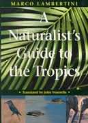 A Naturalist's Guide to the Tropics 2nd edition 9780226468280 0226468283