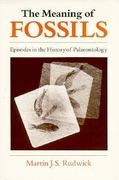 The Meaning of Fossils 2nd edition 9780226731032 0226731030