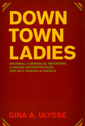 Downtown Ladies 1st Edition 9780226841229 0226841227