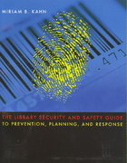 The Library Security and Safety Guide to Prevention, Planning, and Response 0 9780838997802 0838997805