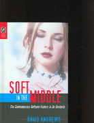 SOFT IN THE MIDDLE 1st edition 9780814210222 0814210228
