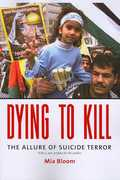 Dying to Kill 1st Edition 9780231133210 0231133219