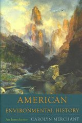 American Environmental History 1st Edition 9780231140355 0231140355