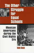 The Other Struggle for Equal Schools 1st Edition 9780791435205 0791435202