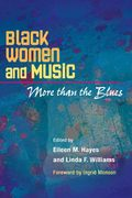 Black Women and Music 1st Edition 9780252074264 0252074262