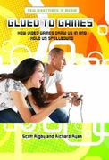 Glued to Games 1st Edition 9780313362248 0313362246