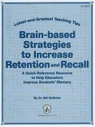 Brain-Based Strategies to Increase Retention and Recall 0 9780865307216 0865307210