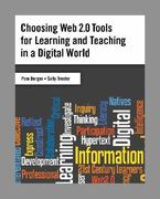 Choosing Web 2.0 Tools for Learning and Teaching in a Digital World 1st edition 9781591587064 1591587069