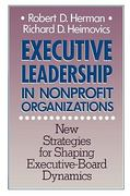 Executive Leadership in Nonprofit Organizations 1st edition 9780470631195 0470631198