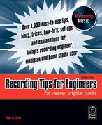 Recording Tips for Engineers 3rd edition 9780240521763 0240521765