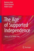 The Age of Supported Independence 1st edition 9789048188130 904818813X