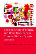 The Spectrum of Mineral and Bone Disorder in Chronic Kidney Disease 2nd edition 9780199559176 0199559171