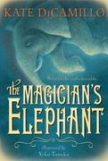 The Magician's Elephant 1st edition 9780763644109 0763644102