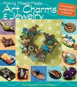 Making Mixed Media Art Charms and Jewelry 0 9780871164018 0871164019