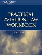 Practical Aviation Law Workbook 5th Edition 9781560277767 1560277769
