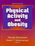 Physical Activity and Obesity 2nd Edition 9780736076357 0736076352