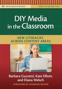 DIY Media in the Classroom 1st Edition 9780807750797 0807750794