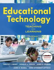 Educational Technology for Teaching and Learning 4th Edition 9780137051595 013705159X