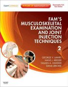 Fam's Musculoskeletal Examination and Joint Injection Techniques 2nd edition 9780323065047 032306504X