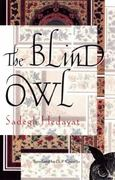 Blind Owl 1st Edition 9780802144287 0802144284