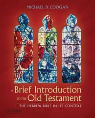 A Brief Introduction to the Old Testament: The Hebrew Bible in Its Context 1st Edition 9780199740291 0199740291