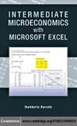 Intermediate Microeconomics with Microsoft Excel 1st Edition 9780521899024 0521899028