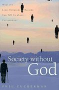 Society Without God 1st Edition 9780814797235 0814797237