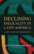 Declining Inequality in Latin America 0 9780815704102 0815704100