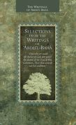 Selections from the Writings of Abdul-Bahá 0 9781931847742 1931847746