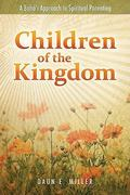 Children of the Kingdom 1st edition 9781931847759 1931847754