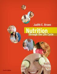 Nutrition Through the Life Cycle 4th edition 9780538733410 0538733411