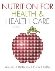 Nutrition for Health and Health Care 4th edition 9781133008217 1133008216