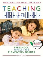 Teaching Language and Literacy 4th edition 9780137057627 0137057628