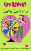 Love Lottery 0 9781435245273 143524527X