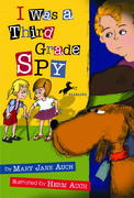 I Was a Third Grade Spy 0 9781439510766 1439510768