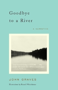 Goodbye to a River 1st Edition 9780375727788 0375727787