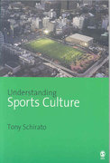 Understanding Sports Culture 1st Edition 9781412907392 141290739X