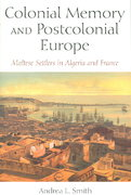 Colonial Memory and Postcolonial Europe 0 9780253218568 025321856X