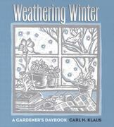 Weathering Winter 0 9780877458715 0877458715