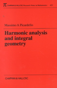 Harmonic Analysis and Integral Geometry 1st edition 9781584881834 1584881836