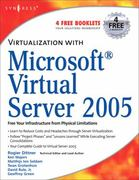 Virtualization with Microsoft Virtual Server 2005 0 9781597491068 1597491063
