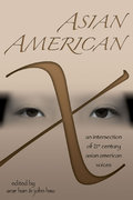 Asian American X 1st Edition 9780472068746 0472068741