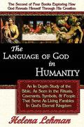 The Language of God in Humanity 0 9780975913116 0975913115